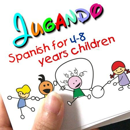 Jugando 3-6 years Spanish for Little Learners