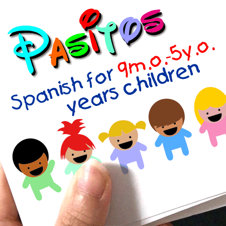 Pasitos 0-5 years Spanish for Little Learners